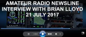 Listen: Amateur Radio Newsline report 2073 interview with Brian Lloyd 21July2017