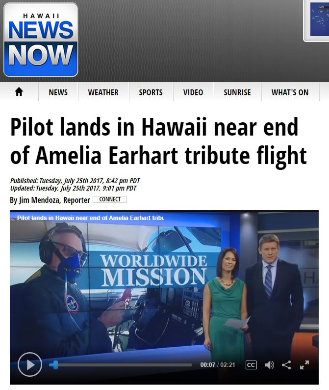 Hawaii News Now TV - Pilot Lands in Hawaii near end of Amelia Earhart tribute flight - Brian Lloyd 25July2017
