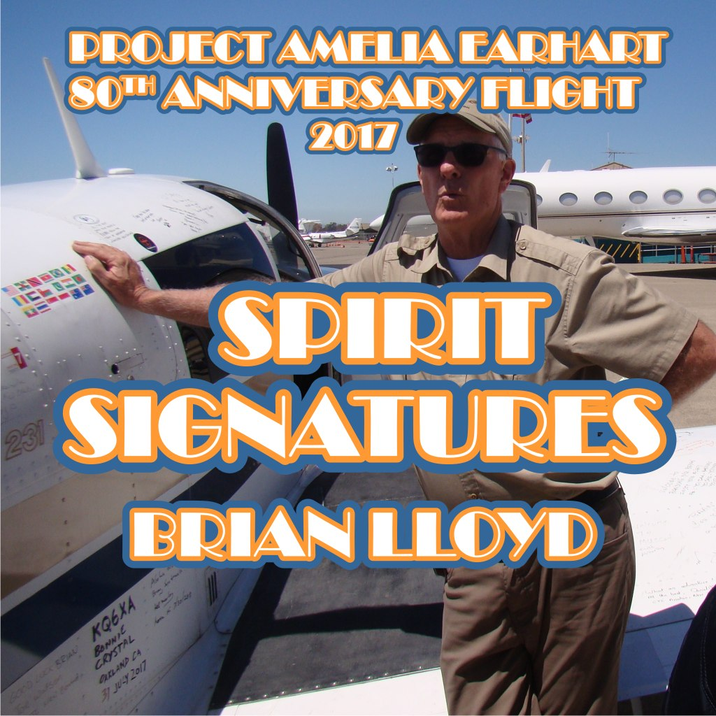 Signatures on Brian Lloyd's aircraft Spirit for the Project Amelia Earhart 80th Anniversary Flight in 2017